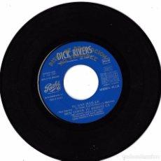 Discos de vinilo: DICK RIVERS: TU N´ES PLUS LA / MON COEUR TU REMETS ÇA / J´EN SUIS FOU / DANS MA VALLEE - (SIN PORTAD. Lote 63344820