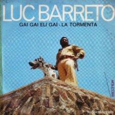 Discos de vinilo: LUC BARRETO - SINGLE . Lote 63359904