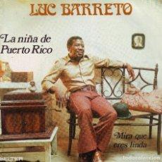 Discos de vinilo: LUC BARRETO - SINGLE . Lote 63359956