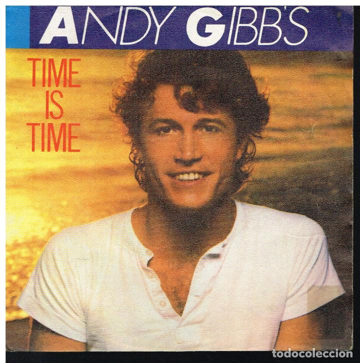 ANDY GIBB - TIME IS TIME / AN EVERLASTING LOVE - SINGLE 1981 (Música - Discos de Vinilo - Singles - Pop - Rock Extranjero de los 80)