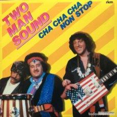 Discos de vinilo: TWO MAN SOUND - CHA CHA CHA NON STOP . LP . 1980 HISPAVOX. Lote 63385008