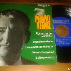 Discos de vinilo: PEDRO TEROL, ROMANZAS DE ZARZUELA:EL CANTA STILLER DE FRESAS+3 (EP.VERGARA.1967). Lote 63390462