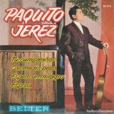 Discos de vinilo: PAQUITO JEREZ / TU CUMPLEAÑOS + 3 (EP 1962). Lote 63909627