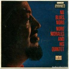 Discos de vinilo: NORO MORALES AND HIS QUINTET - NO BLUES, NORO - EP SPAIN 1960 - ROULETTE/TICO-SERIES - R 3204. Lote 63438164
