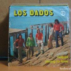 Discos de vinilo: LOS DADOS - RAQUEL / YOUNG TO LOVE - ANA BN-45-465 - 1976. Lote 63449420