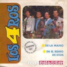 Discos de vinilo: LOS 4 ROS - DE LA MANO / EN EL REINO DE DIOS (BELTER, 07-383, 7'', 1967) FESTIVAL DE BENIDORM 1967. Lote 63457208