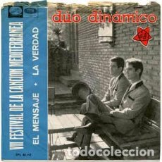 Discos de vinilo: DÚO DINÁMICO - EL MENSAJE (LA VOZ.., PL 63.112 7'', SINGLE, 1965) FESTIVAL CANCIÓN MEDITERRANEA. Lote 63457716