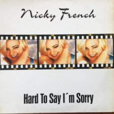 Discos de vinilo: NICKY FRENCH - HARD TO SAY I'M SORRY . MAXI SINGLE . 1997 CNR . Lote 63459288