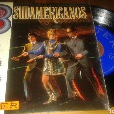 Discos de vinilo: LOS 3 SUDAMERICANOS : LA BALADA DE BONNIE Y CLYDE/TU NO CONOCES LA PRIMAVERA/CUANDO ME ENAMORO+1. Lote 63465464