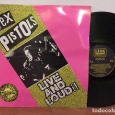 Discos de vinilo: SEX PISTOLS LIVE AND LOUD. Lote 63481824
