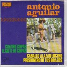 Dischi in vinile: ANTONIO AGUILAR / CUATRO COPAS + 3 (EP PROMO 1968). Lote 63519892