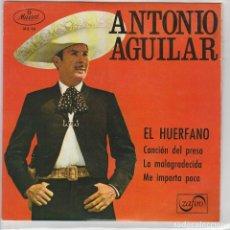 Dischi in vinile: ANTONIO AGUILAR / EL HUERFANO + 3 (EP 1967). Lote 63520132
