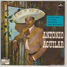 Dischi in vinile: ANTONIO AGUILAR / LA MEDIA VUELTA + 3 (EP 1967). Lote 63520456