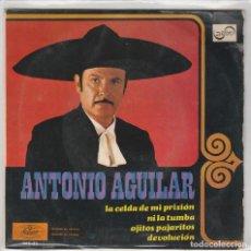 Dischi in vinile: ANTONIO AGUILAR / LA CELDA DE MI PRISION + 3 (EP 1968). Lote 63520752