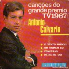 Discos de vinilo: ANTONIO CALVARIO - EP VINILO 7'' - O VENTO MUDOU + 3 - EDITADO EN ESPAÑA - BELTER 1967. Lote 63543448