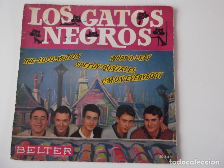 LOS GATOS NEGROS - WHAT'D I SAY (Música - Discos de Vinilo - EPs - Grupos Españoles 50 y 60)