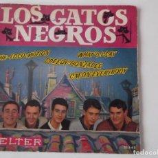 Discos de vinilo: LOS GATOS NEGROS - WHAT'D I SAY. Lote 63547132