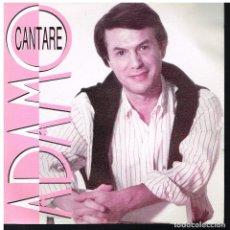 Disques de vinyle: ADAMO - CANTARÉ - SINGLE 1990 - PROMO - BUEN ESTADO. Lote 63566404