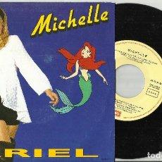 Discos de vinilo: MICHELLE ARIEL SINGLE PROMOCIONAL ESPAÑA - DISNEY - LA SIRENITA 1991. Lote 63590484