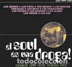 LP EL SOUL ES UNA DROGA 2 ( IBEROS, POPS, BRAVOS, CIRCULOS, BETA, HURACANES, GRIMM, Z66, BUENOS, ETC (Música - Discos - LP Vinilo - Grupos Españoles 50 y 60)