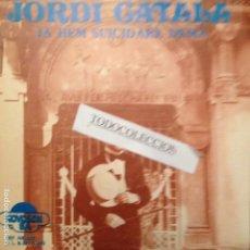 Discos de vinilo: JORDI CATALA I PAPER DE TORNASSOL JA HEM SUICIDARE DEMA / PUFF EL DRAC MÀGIC NOVOSON 1982. Lote 134493727