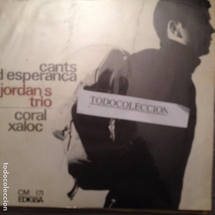 JORDAN'S TRIO CANTS D'ESPERANÇA CORAL XALOC OH WHEN THE SAINTS + 3 .ESPIRITUALS NEGRES (Música - Discos de Vinilo - EPs - Étnicas y Músicas del Mundo)