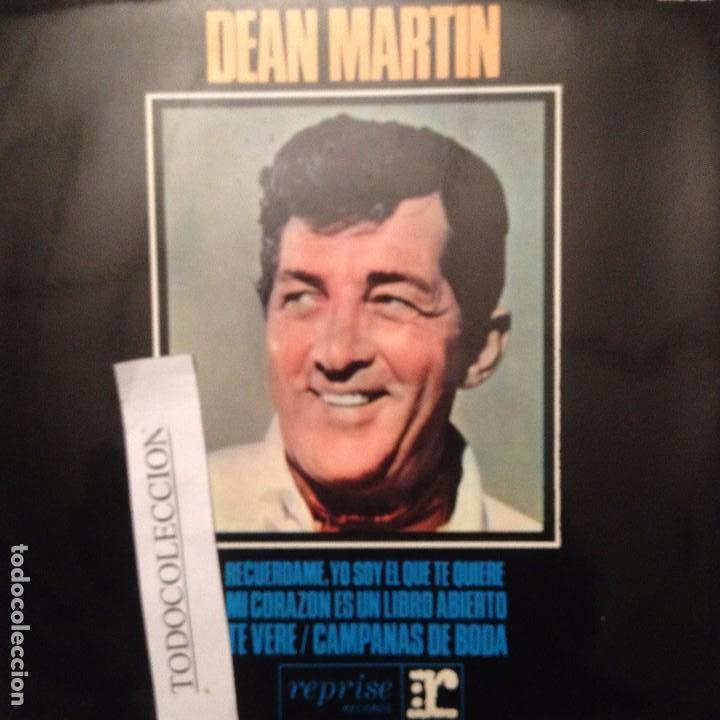 DEAN MARTIN: RECUERDAME , YO SOY EL QUE TE QUIERE, TE VERE + 1 EP 1965 ED. ESPAÑA (Música - Discos de Vinilo - EPs - Bandas Sonoras y Actores)