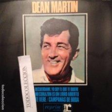 Discos de vinilo: DEAN MARTIN: RECUERDAME , YO SOY EL QUE TE QUIERE, TE VERE + 1 EP 1965 ED. ESPAÑA. Lote 63654963
