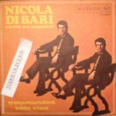 Discos de vinilo: NICOLA DI BARI CANTA EN ESPAÑOL: TROTAMUNDOS, SOLO CIAO RCA VICTOR 1968. Lote 63657511