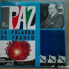 Discos de vinilo: DISCO LP VINILO LA PALABRA DE FRANCO - 25 AÑOS DE PAZ - 1964 SPAIN. Lote 63674171