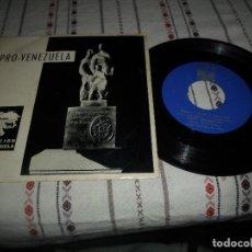 Discos de vinilo: PRO-VENEZUELA HIMNO NACIONAL DE VENEZUELA. Lote 63677811