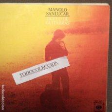 Discos de vinilo: MANOLO SANLÚCAR: DUELO DE GUITARRAS , CAIRELES - SG CBS 1976. Lote 63662219