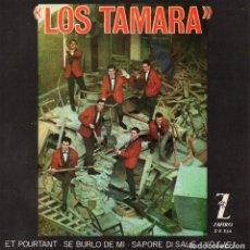Discos de vinilo: LOS TAMARA, EP, Y POR TANTO (ET POURTANT) + 3, AÑO 1964. Lote 63705507