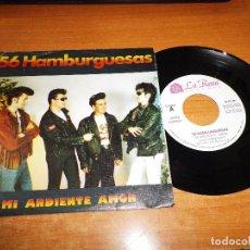 Discos de vinilo: 56 HAMBURGUESAS MI ARDIENTE AMOR / MARUJA SINGLE VINILO PROMO 1990 2 TEMAS ROCKABILLY. Lote 217381525