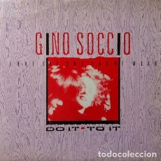 Discos de vinilo: GINO SOCCIO - LOVE THE ONE YOU'RE WITH , MAXI SINGLE . 1988 BROKEN RECORDS CANADA. Lote 32043562
