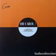 Discos de vinilo: OH CAROL - GENERAL SAINT FEAT DON CAMPBELL . MAXI SINGLE . 1994 BLANCO Y NEGRO . Lote 32047180