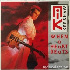 Discos de vinilo: NIK KERSHAW - WHEN A HEART BEATS . MAXI SINGLE . 1985 MCA RECORDS . Lote 32048912