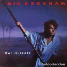 Discos de vinilo: NIK KERSHAW - DON QUIXOTE . MAXI SINGLE . 1985 MCA RECORDS. Lote 32258577