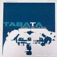 Discos de vinilo: TABATA - ETERNAL FUNKY .MAXI SINGLE . 1986 MAX MUSIC. Lote 32287784
