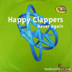 Discos de vinilo: HAPPY CLAPPERS - NEVER AGAIN . MAXI SINGLE . 1996 PWL ENGLAND. Lote 32287901