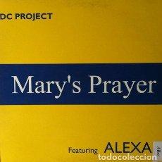 Discos de vinilo: DC PROJECT FEATURING ALEXA - MARY'S PRAYER . MAXI SINGLE . 1996 DANCE POOL UK. Lote 32347559