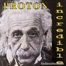 Discos de vinilo: PROTON - INCREDIBLE . MAXI SINGLE . 1994 BOL RECORDS . Lote 32353186