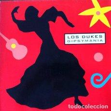 Discos de vinilo: LOS DUKES -GIPSYMANIA . MAXI SINGLE . 1991 WEA – 4509-90363-0 GERMANY . Lote 32400043