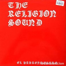 Discos de vinilo: THE RELIGION SOUND - EL PADRENUESTRO . MAXI SINGLE . 1994 SOTELO INTERNACIONAL RECORDS. Lote 32418688