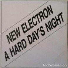 Discos de vinilo: NEW ELECTRON - A HARD DAY'S NIGHT . MAXI SINGLE . 1992 BOY RECORDS. Lote 32427212