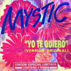 Discos de vinil: MYSTIC - YO TE QUIERO . MAXI SINGLE . 1991 FONOMUSIC. Lote 32464473