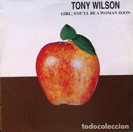 TONY WILSON - GIRL, YOULL BE A WOMAN SOON . MAXI SINGLE . 1995 BLANCO Y NEGRO (Música - Discos de Vinilo - Maxi Singles - Pop - Rock Extranjero de los 90 a la actualidad)