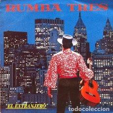 Discos de vinilo: RUMBA TRES - EL EXTRANJERO . MAXI SINGLE . 1989 KONGA MUSIC. Lote 207177608