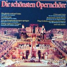 Discos de vinilo: DIE SCHÖNSTEN OPERNCHÖRE - DOBLE LP . LOS MAS BELLOS COROS DE OPERA. EURODISC 61490 GERMANY. Lote 32492535