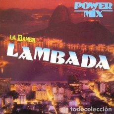 Discos de vinilo: LA BANDA - LAMBADA (POWER MIX) . MAXI SINGLE . 1989 CELEBRATION RECORDS . Lote 32501167
